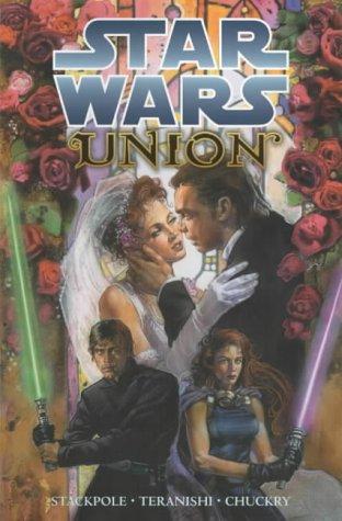9781840232332: Star Wars: Union