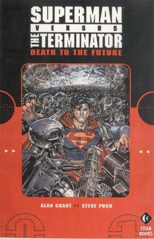 9781840232370: Superman Vs. Terminator: Death to the Future