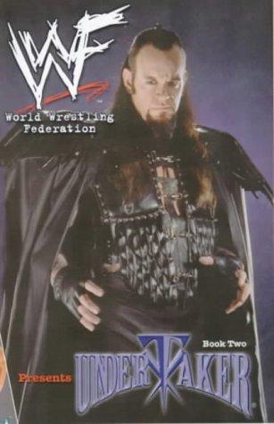 WWF (World Wrestling Federation) Presents: Undertaker Bk.2: Smith, Beau, Clark, Manny