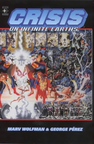 9781840232677: Crisis on Infinite Earths