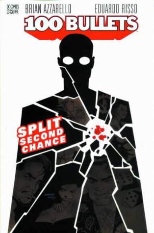 9781840232684: 100 Bullets: Split Second Chance