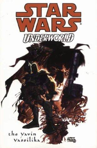 9781840233391: Star Wars: Underworld - The Yavin Vassilika (Star Wars)
