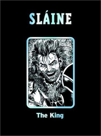 Slaine the King: Pat Mills; Mike