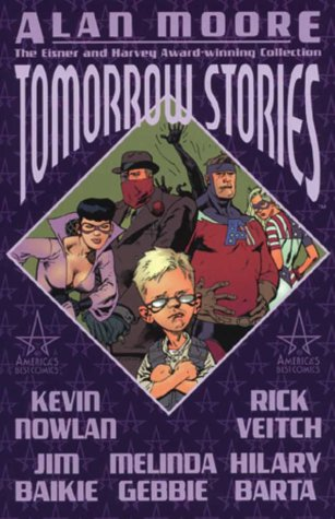 Tomorrow Stories: Collected edition book 1 (1840234385) by Alan Moore; Jim Baikie; Kevin Nowlan