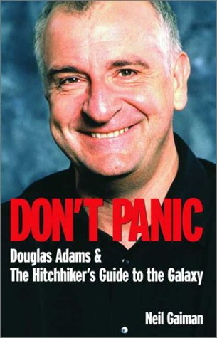 9781840235012: 'DON'T PANIC: DOUGLAS ADAMS AND THE ''HITCH-HIKER'S GUIDE TO THE GALAXY'''