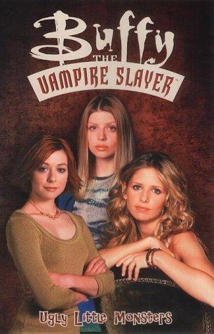 9781840235142: Buffy the Vampire Slayer Ugly Little Monsters