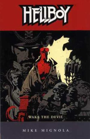 9781840235401: Hellboy: Wake the Devil (Hellboy)