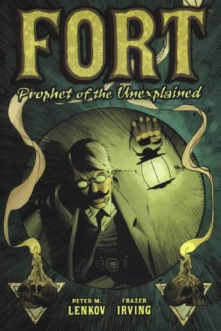 9781840235791: Fort: Prophet of the Unexplained