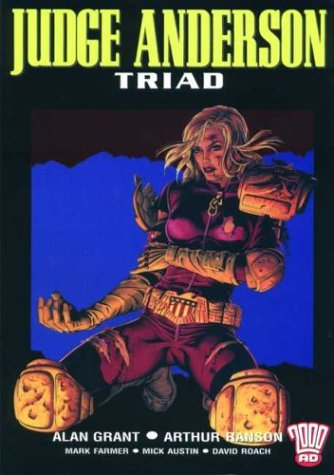 Judge Anderson: Triad (2000AD Presents) (1840236396) by Alan Grant; Arthur Ranson; Mark Farmer; Mick Austin; David Roach