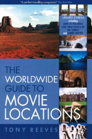 Worldwide guide to Movie Locations (Revised): TONY REEVES
