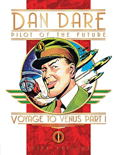 9781840236446: Voyage to Venus, Part 1 (Dan Dare: Pilot of the Future)