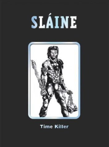 Slaine: Time Killer (2000 AD Collector's Editions) (1840236450) by Pat Mills; Glenn Fabry; David Pugh