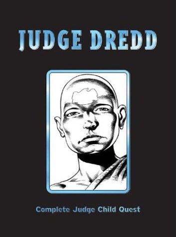 Judge Dredd: The Judge Child Quest (2000AD Presents): John Wagner, Ron Smith, Brian Bolland
