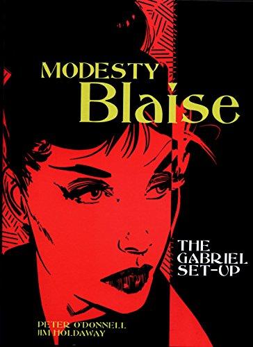 Modesty Blaise: The Gabriel Set-Up (Modesty Blaise (Graphic Novels)) (Bk. 1): Peter O'Donnell; Jim ...