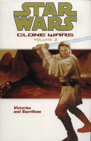 9781840236705: Star Wars: The Clone Wars-Victories and Sacrifices