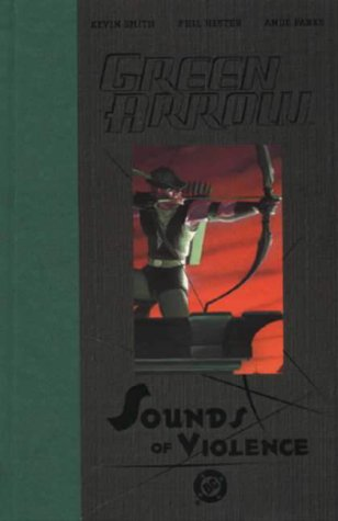 9781840237030: Green Arrow: The Sounds of Violence (Green Arrow)