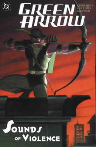 9781840237597: Green Arrow: The Sounds of Violence