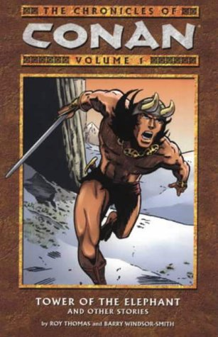9781840237634: The Chronicles of Conan, Vol. 1: Tower of the Elephant and Other Stories (v. 1)