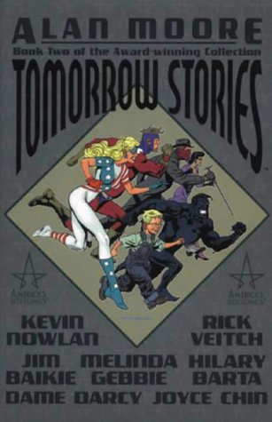 Tomorrow Stories: Bk. 2 (1840237864) by Alan Moore; Rick Veitch; Kevin Nowlan