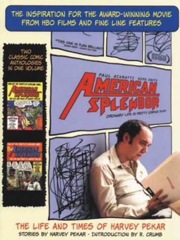 9781840237870: American Splendor: The Life and Times of Harvey Pekar - Stories
