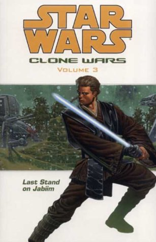 9781840238372: Star Wars: The Clone Wars-Last Stand on Jabiim