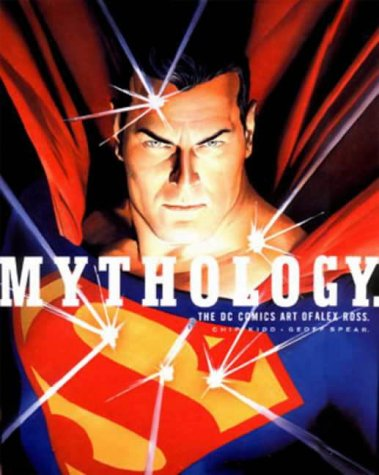 9781840238822: Mythology: The DC Comics Art of Alex Ross