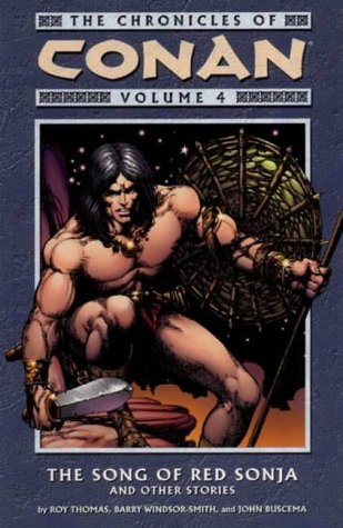 9781840238914: The Chronicles of Conan, Vol. 4: The Song of Red Sonja and Other Stories (v. 4)