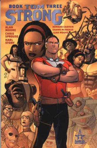 Tom Strong (Book 3) (Bk. 3) (9781840239003) by Alan Moore; Chris Sprouse