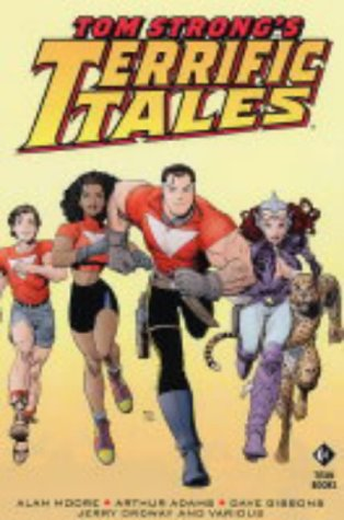 Tom Strong's Terrific Tales: v. 1 (1840239042) by Alan Moore; Steve Moore; Arthur Adams; Sergio Aragones
