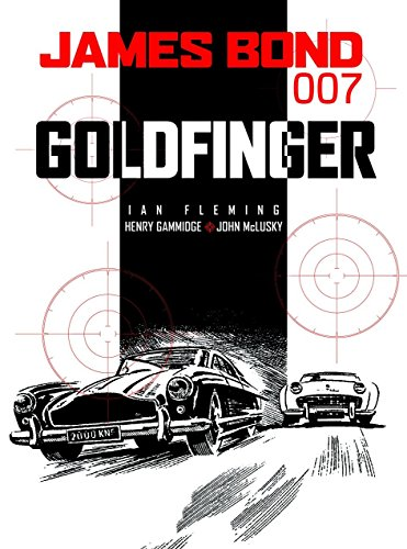9781840239089: James Bond: Goldfinger
