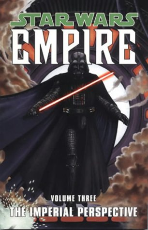 9781840239331: Star Wars - Empire: The Imperial Perspective v. 3