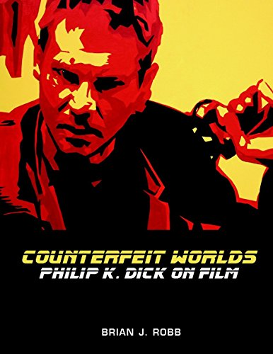 9781840239683: Counterfeit Worlds: Philip K. Dick on Film