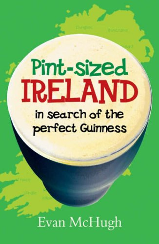 9781840240542: Pint-sized Ireland: In Search of the Perfect Guinness