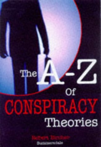 9781840240696: A Z of Conspiracy Theories