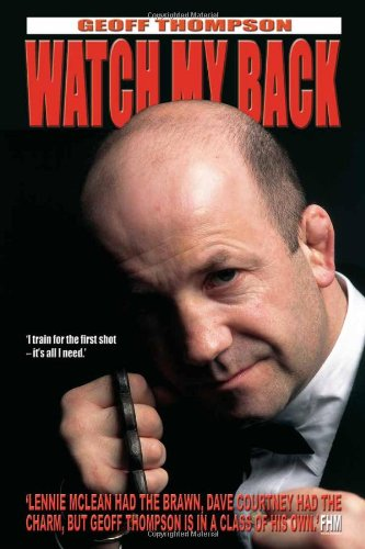9781840240832: Watch My Back: The Geoff Thompson Story
