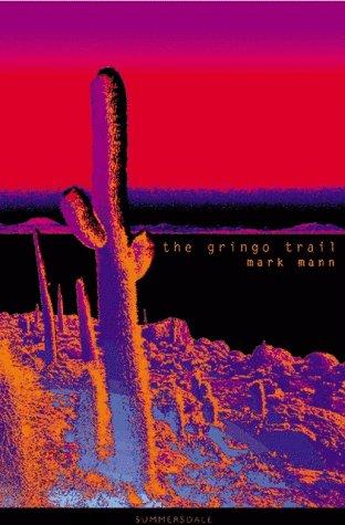 9781840240948: The Gringo Trail