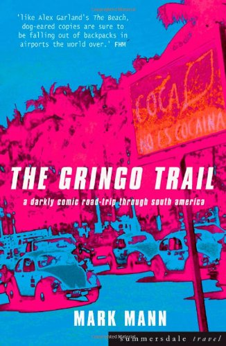 9781840241464: The Gringo Trail