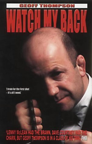 9781840241891: Watch My Back: The Geoff Thompson Story