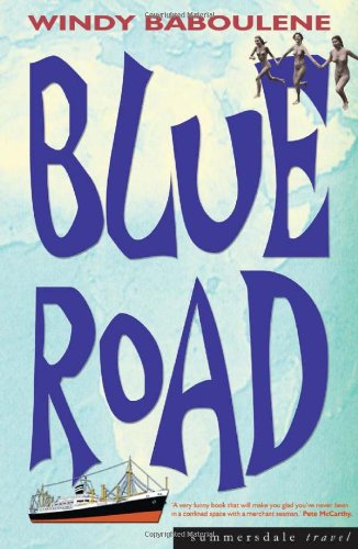 9781840242348: The Blue Road (Summersdale travel)