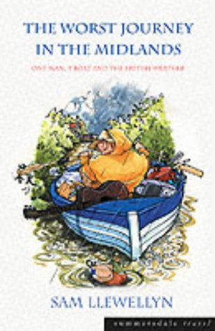 9781840243383: The Worst Journey in the Midlands: One Man, a Boat and the British Weather