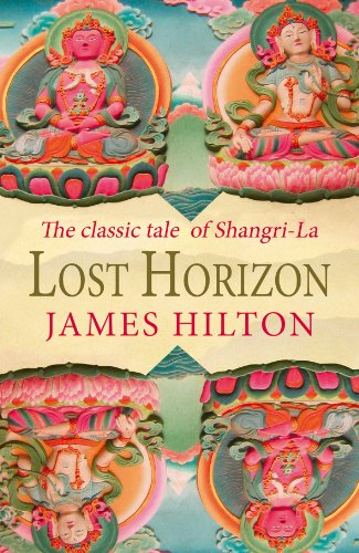 9781840243536: Lost Horizon: The Classic Tale Of Shangri-La