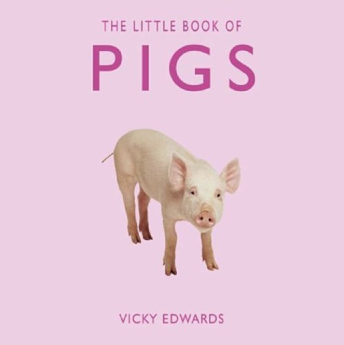 9781840243918: The Little Book of Pigs