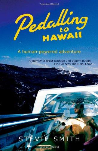9781840244465: Pedalling to Hawaii: A Human Powered Adventure Across the Western Hemisphere