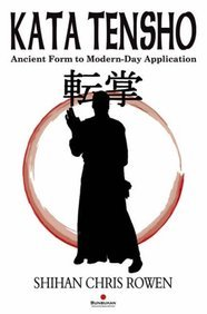 9781840244632: Kata Tensho: Ancient Form to Modern-Day Application