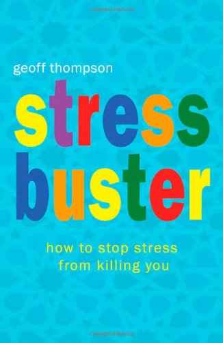 9781840245097: Stress Buster: How to Stop Stress from Killing You