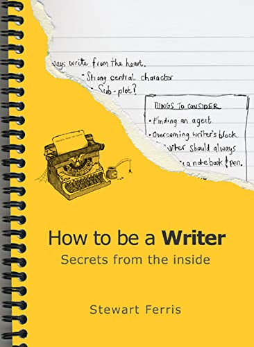 9781840245295: How to Be a Writer