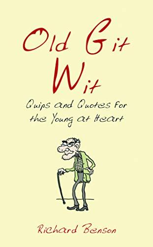 Old Git Wit (Witwit): Benson, Richard