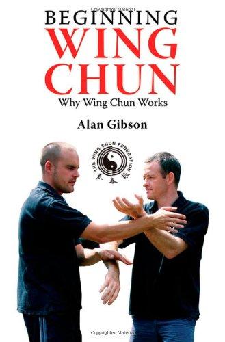 9781840245462: Beginning Wing Chun: Why Wing Chun Works