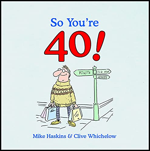 9781840245622: So You're 40: A Handbook for the Newly Middle-aged
