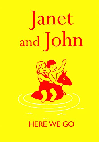 Janet and John: Here We Go (Janet and John Books): O'Donnell, Mabel; Monro, Rona